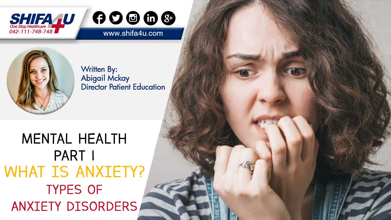 Mental Health Part 1 | What is Anxiety & Types of Anxiety ...